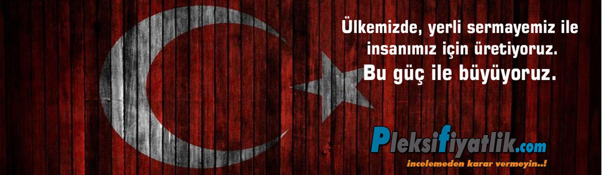 Türkiye için yerli üretim..